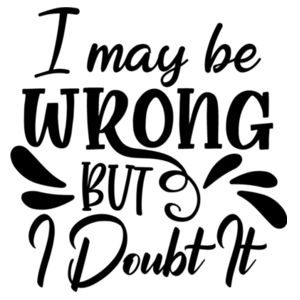 I May Be Wrong Ladies Vest Design